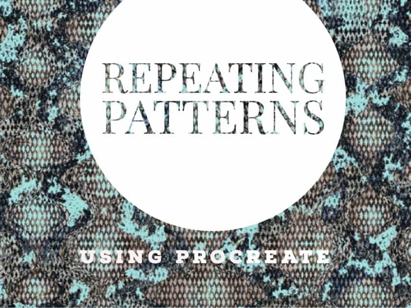 6 Easy Steps to Use Procreate to Make A Pattern Repeat