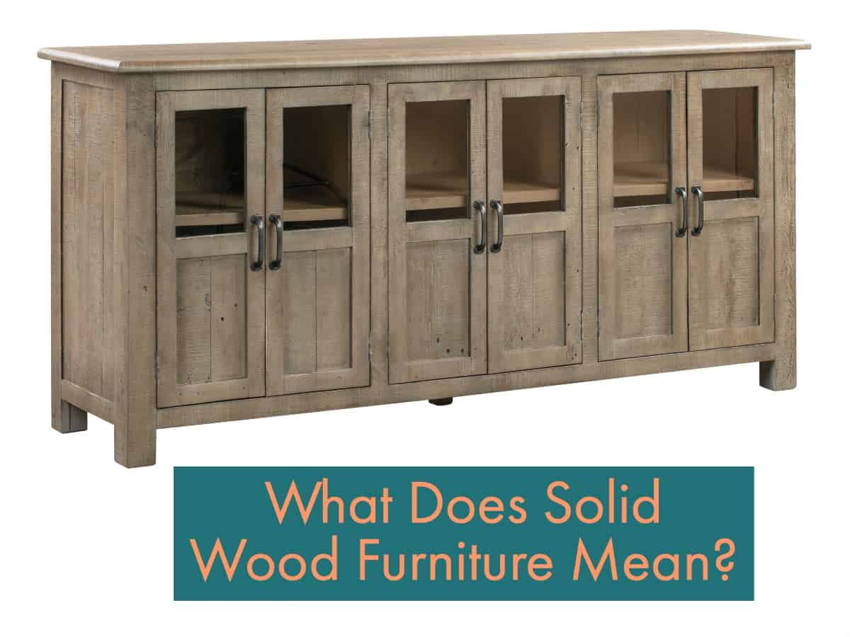 What Does Solid Wood Furniture Mean?