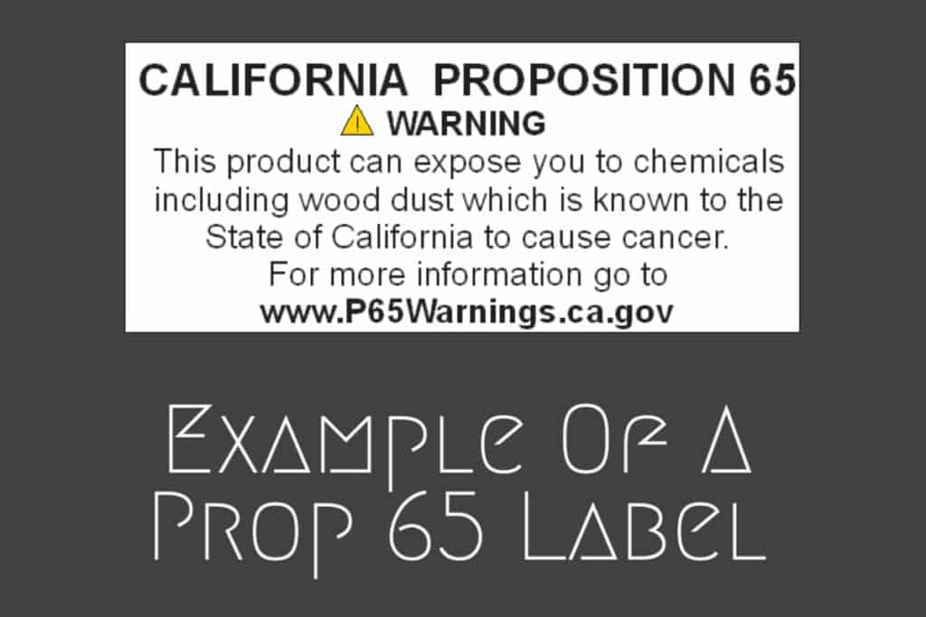 Example of Prop 65 Warning Label